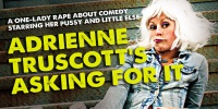 Adrienne Truscott's Asking For It