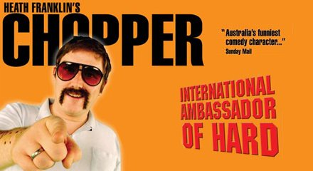 Chopper's International Ambassador of Hard