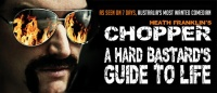 Heath Franklin's Chopper's A Hard Bastard's Guide to Life