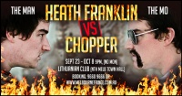 Heath Franklin vs Chopper