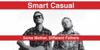 Smart Casual: Same Mother Different Fathers